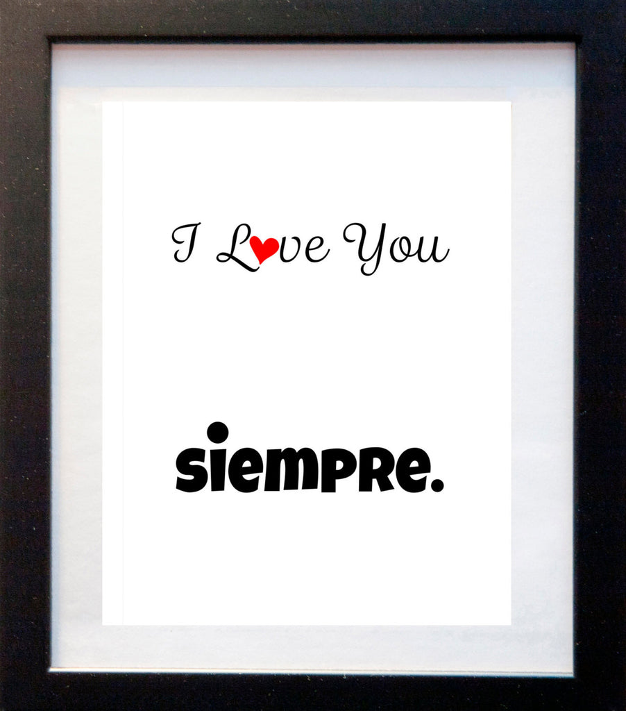 I Love You Siempre - Matted Art Print - KatMariacaStudio - 3