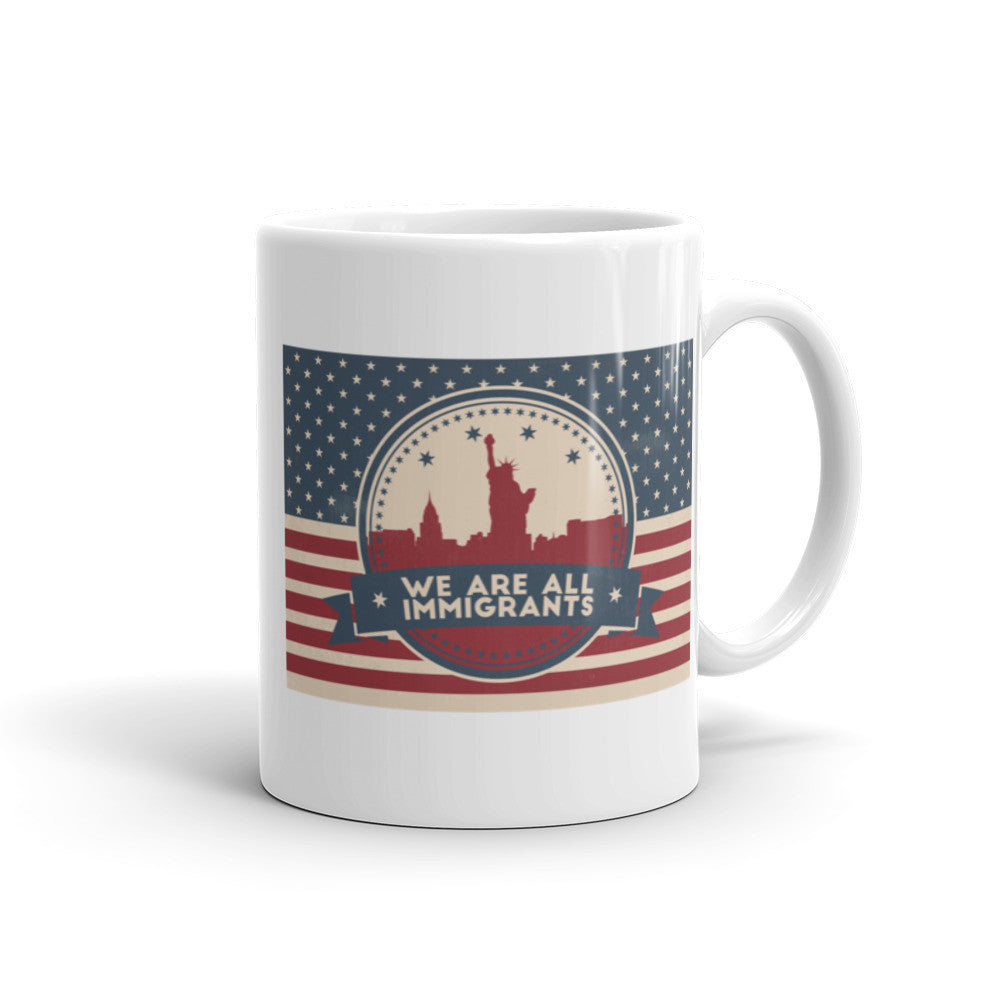 We are ALL Immigrants Coffee Mug - 11 oz and 15 oz Mugs - KatMariacaStudio - 1