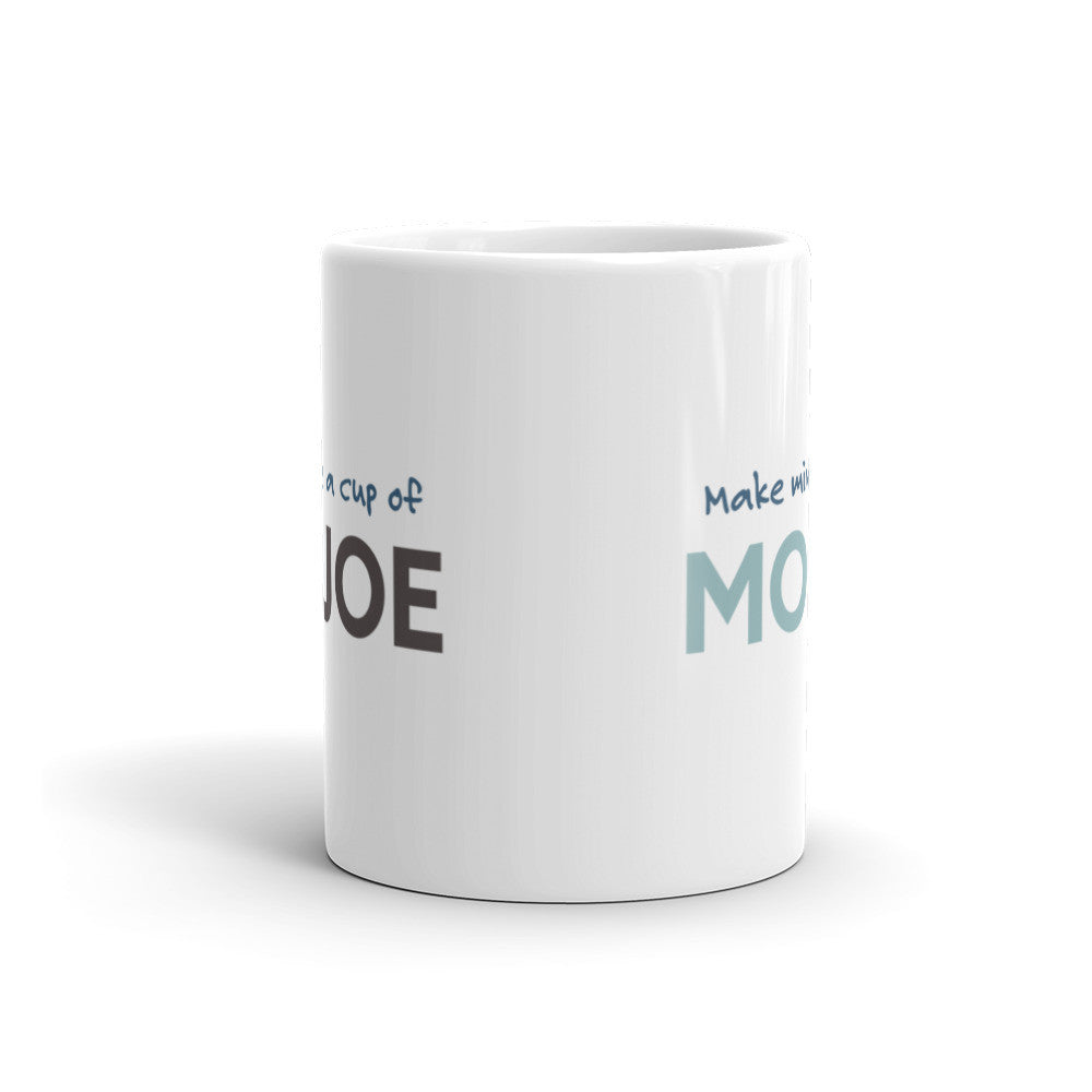 Make Mine a Cup of Mo'Joe Coffee Mug - KatMariacaStudio - 4