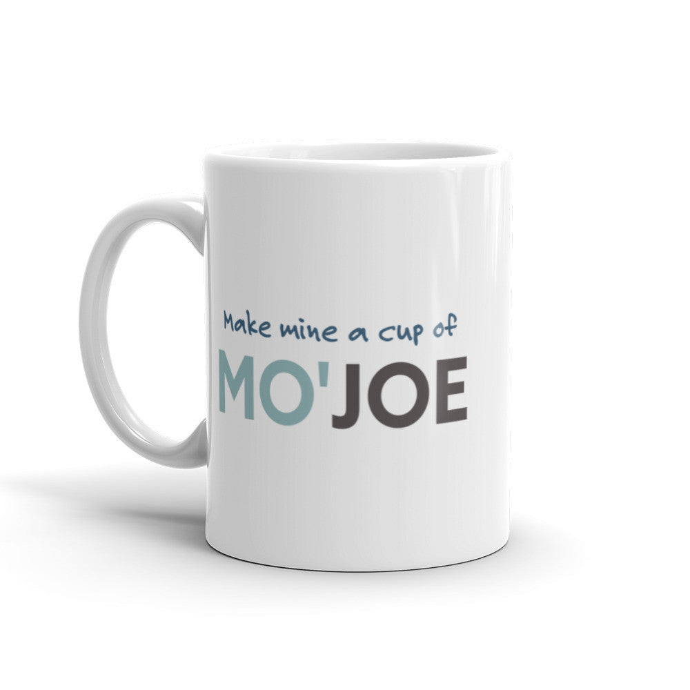 Make Mine a Cup of Mo'Joe Coffee Mug - KatMariacaStudio - 2