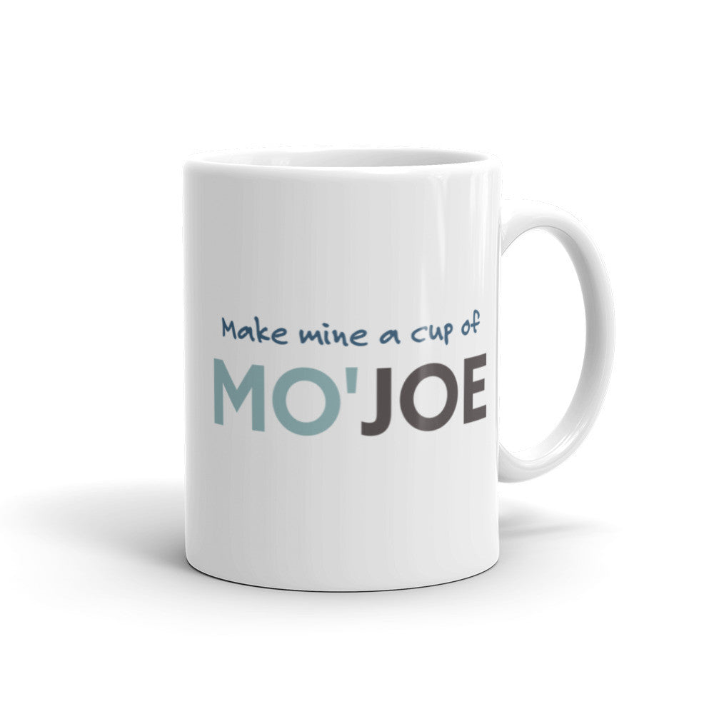 Make Mine a Cup of Mo'Joe Coffee Mug - KatMariacaStudio - 1