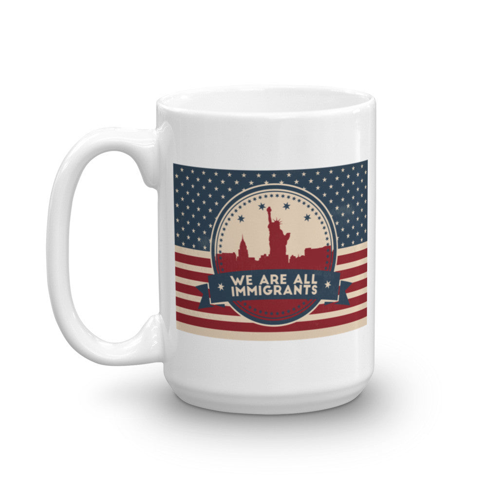 We are ALL Immigrants Coffee Mug - 11 oz and 15 oz Mugs - KatMariacaStudio - 6