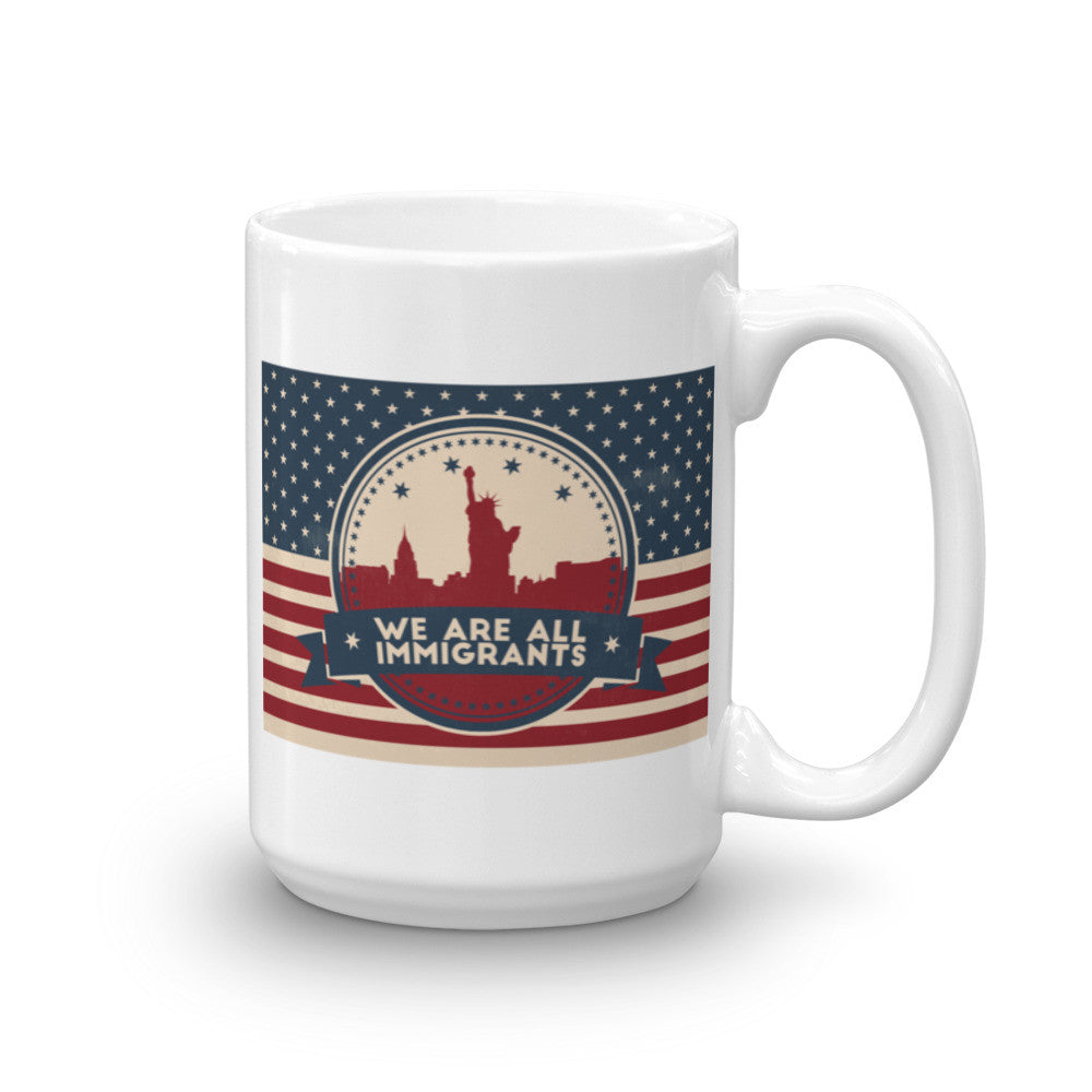 We are ALL Immigrants Coffee Mug - 11 oz and 15 oz Mugs - KatMariacaStudio - 5