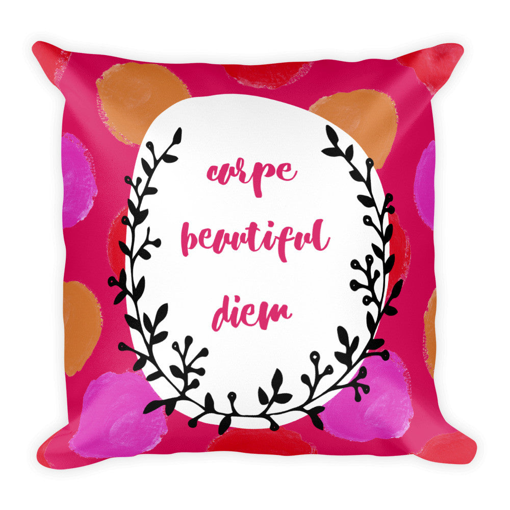 Carpe Diem - 18 x 18 Colorful Pillow - KatMariacaStudio - 1