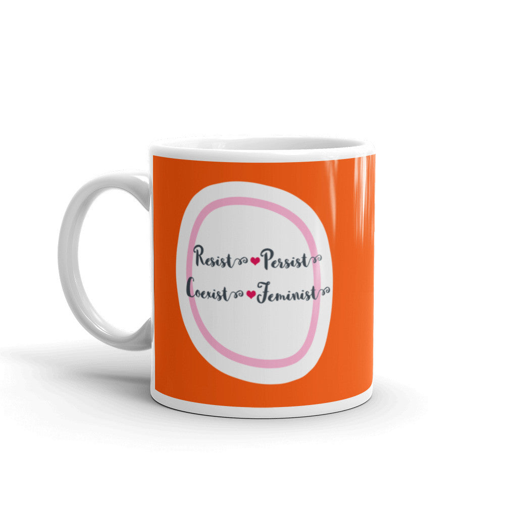 Resist Persist Coexist Feminist - Colorful Coffee Mug