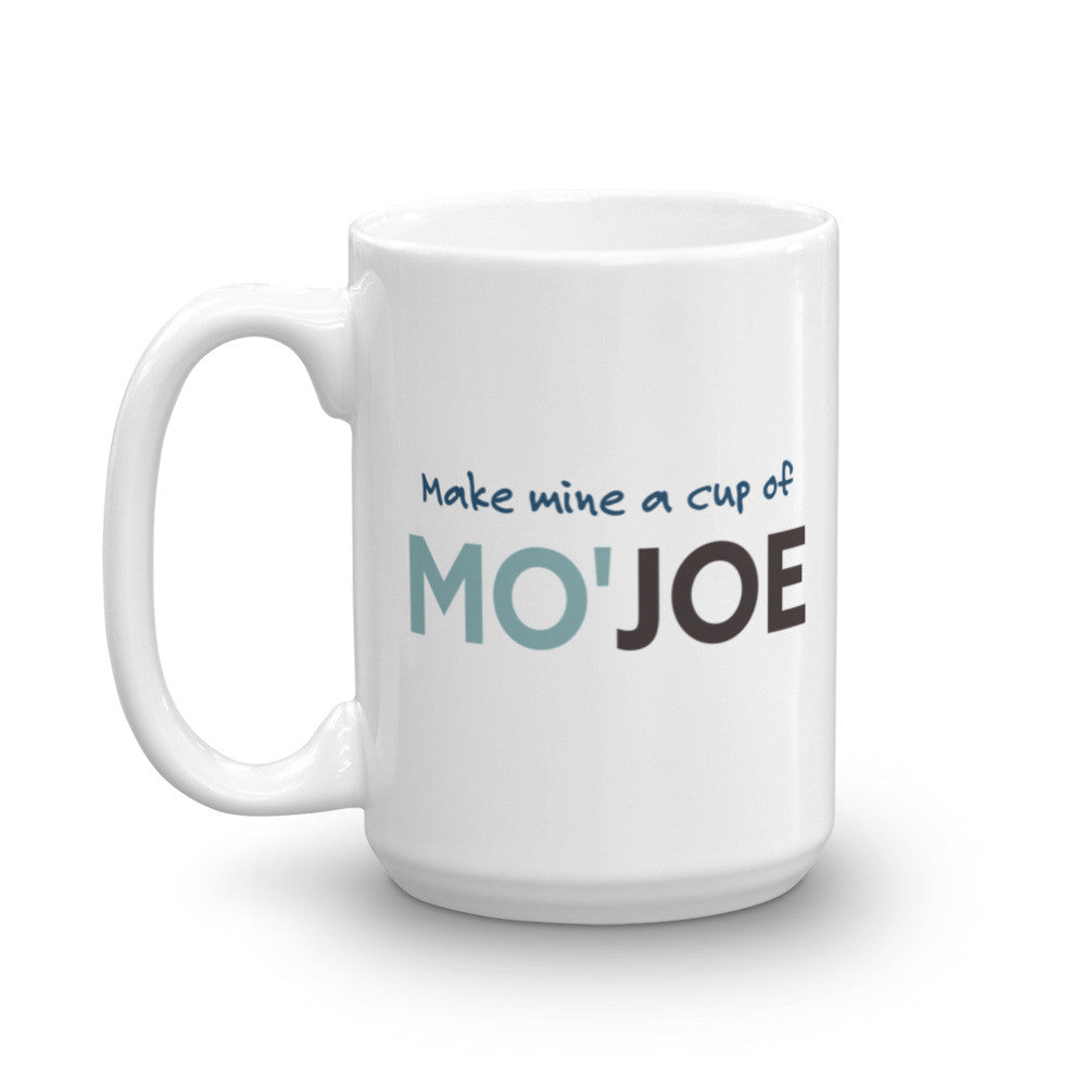 Make Mine a Cup of Mo'Joe Coffee Mug - KatMariacaStudio - 6