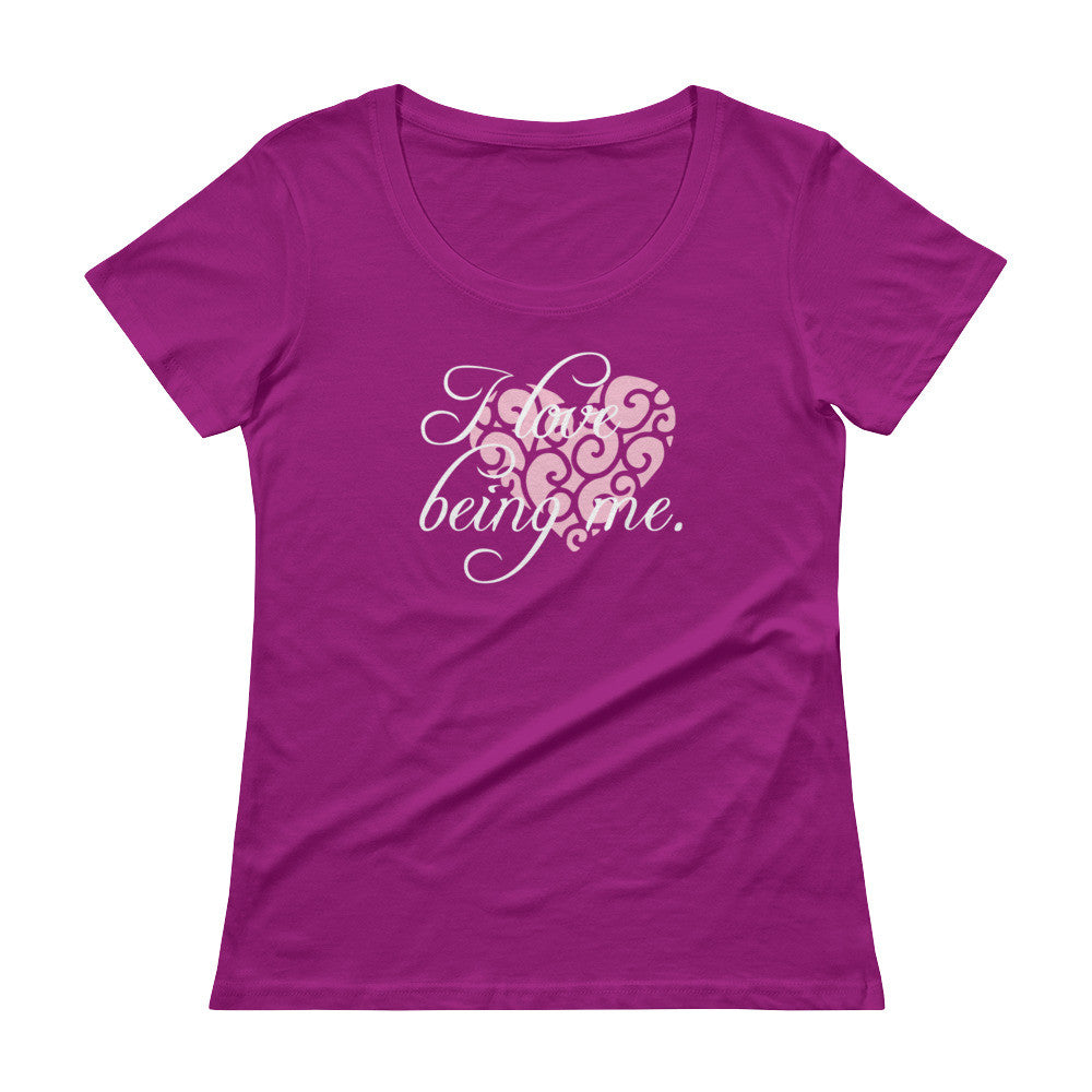 I Love Being Me - Ladies' Scoopneck T-Shirt