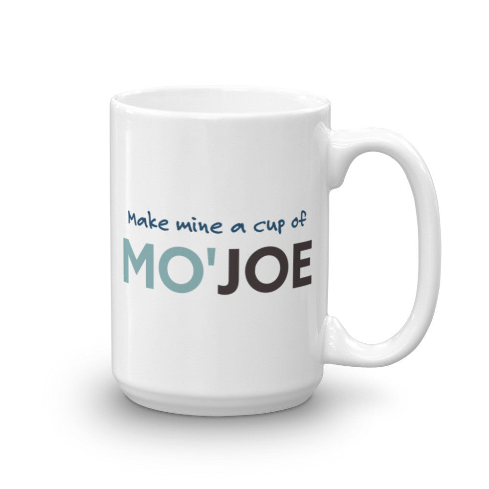 Make Mine a Cup of Mo'Joe Coffee Mug - KatMariacaStudio - 5