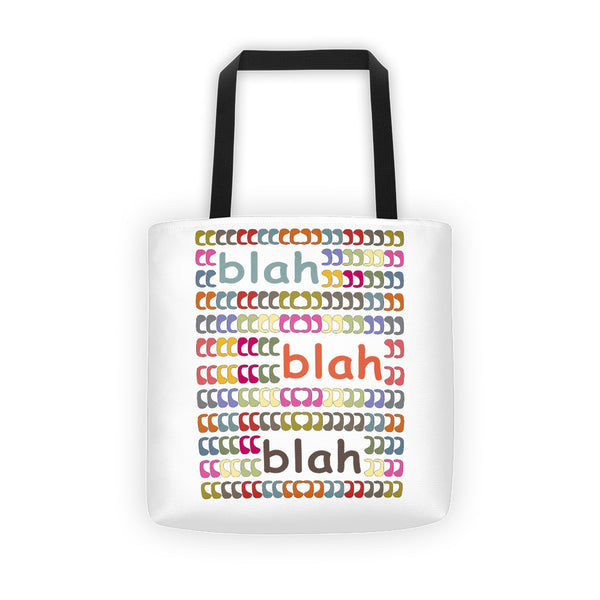 Blah Blah Blah - Colorful All-Over Sturdy Tote Bag - KatMariacaStudio