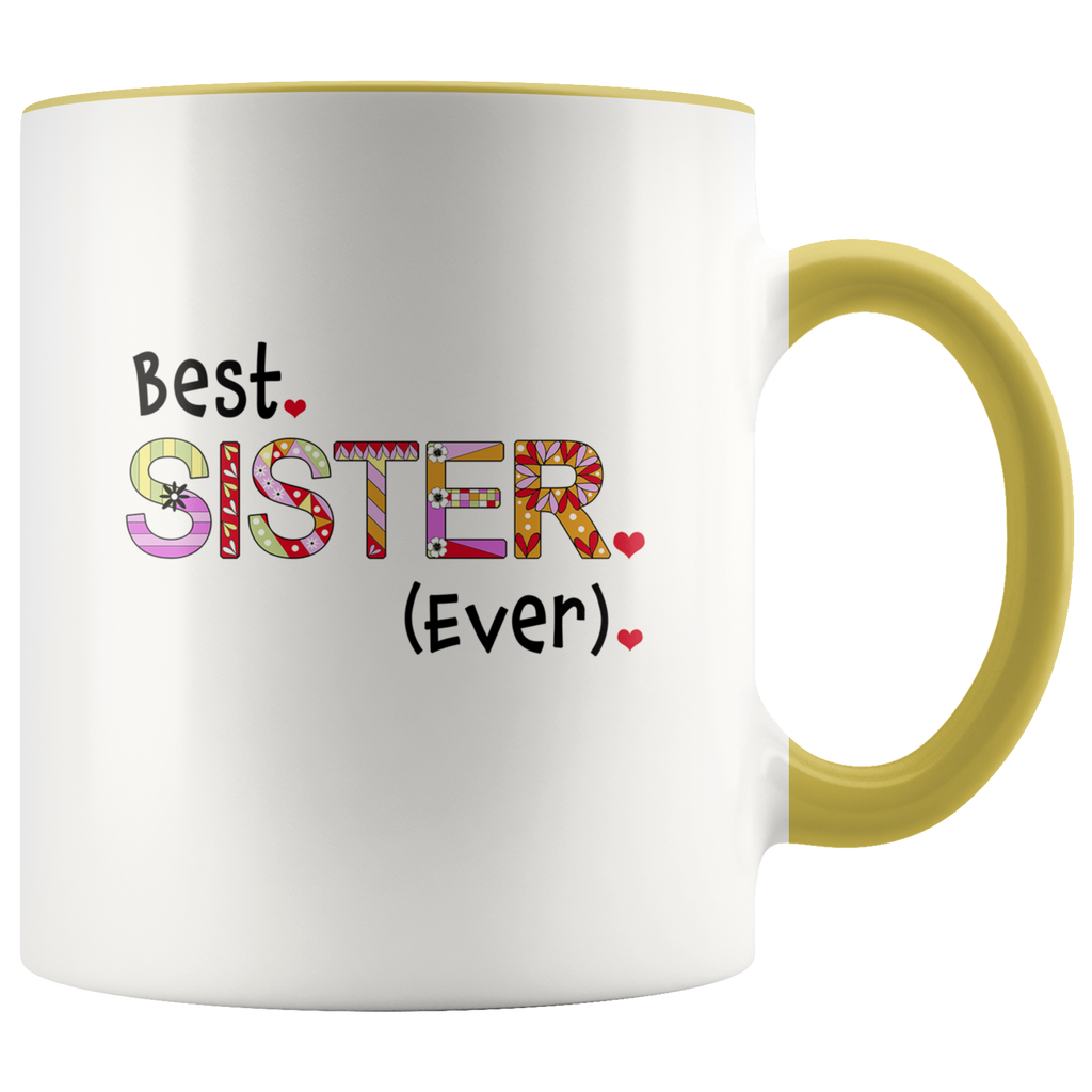 Best Sister Ever - 2-Tone Coffee Mug Gift for Your Sis