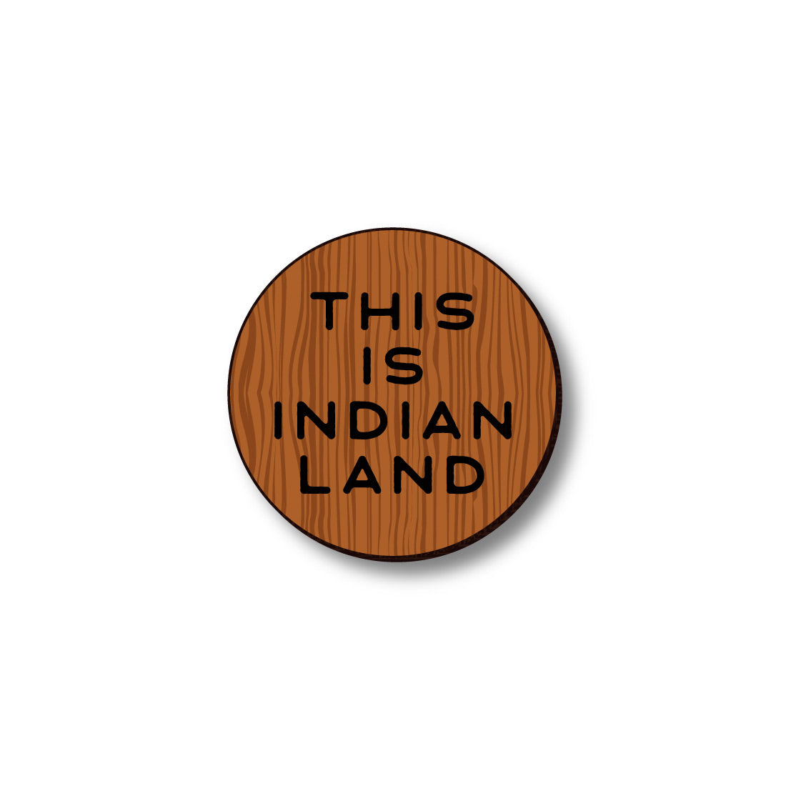 David Bernie Shop Laser Cut Cherry Wood Pin This is Indian Land