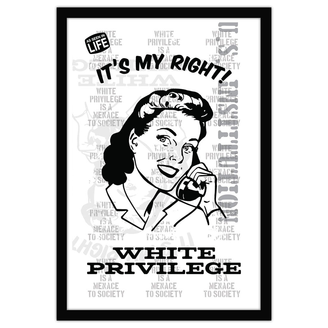 David Bernie Shop Fine Art Print Poster 11x17 18x24 36x48 White Privilege It's My Right