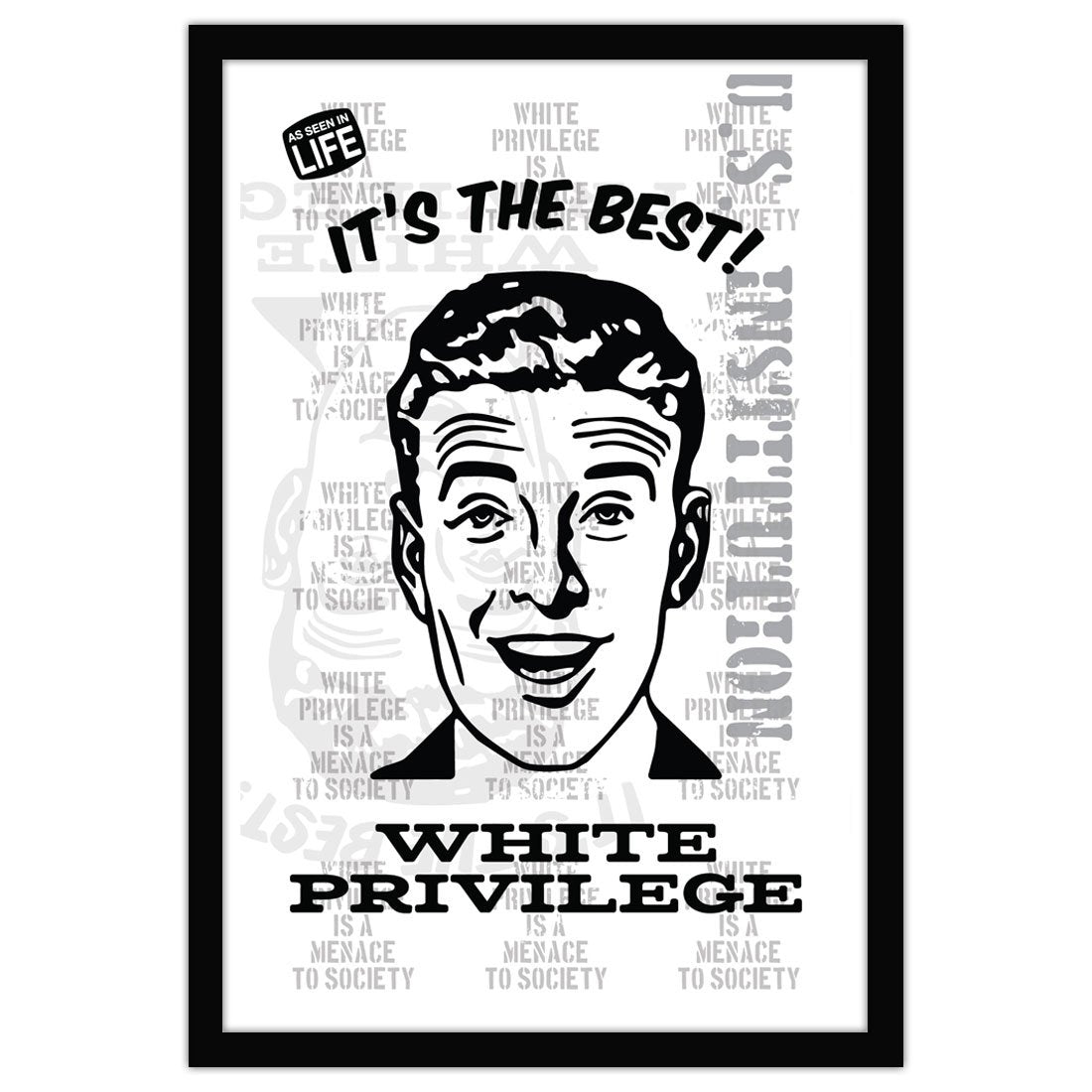 David Bernie Shop Fine Art Print Poster 11x17 18x24 36x48 White Privilege It's The Best
