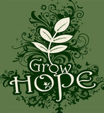 GROW HOPE Standard Fit T - SALE