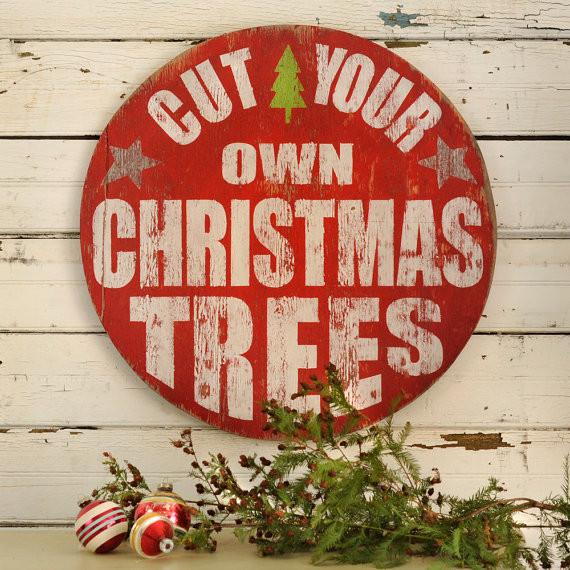Cut Your Own Christmas Tree Wooden Sign