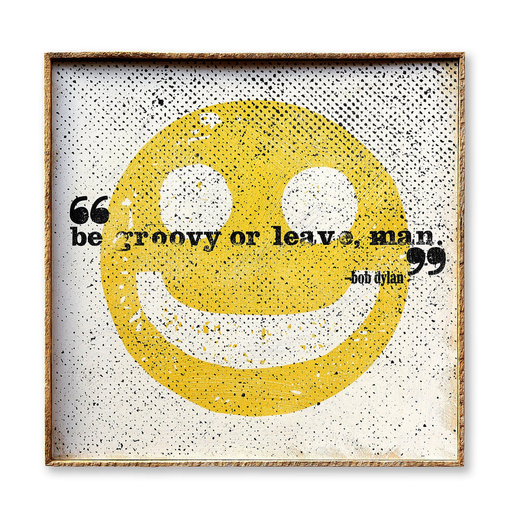 Be Groovy or Leave Man Framed Art Print - Haven America