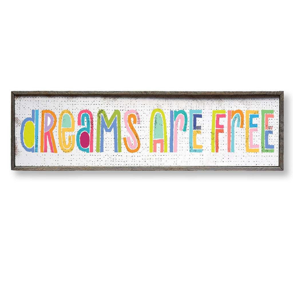 Dreams Are Free Art Print Framed - Haven America