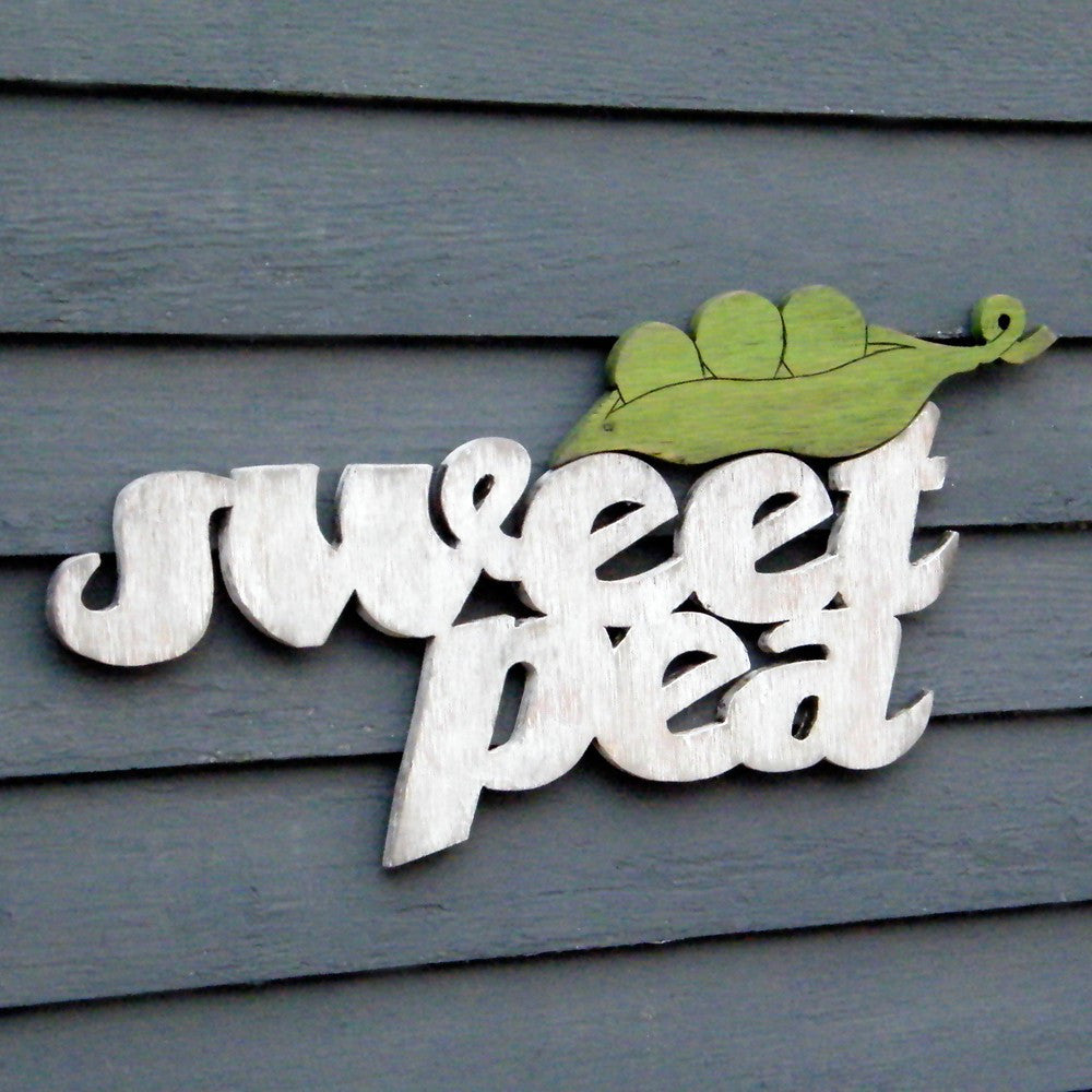 Sweet Pea Sign - Haven America