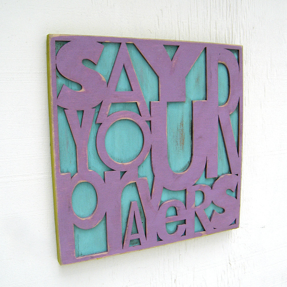 Say Your Prayers Wall Art - Haven America