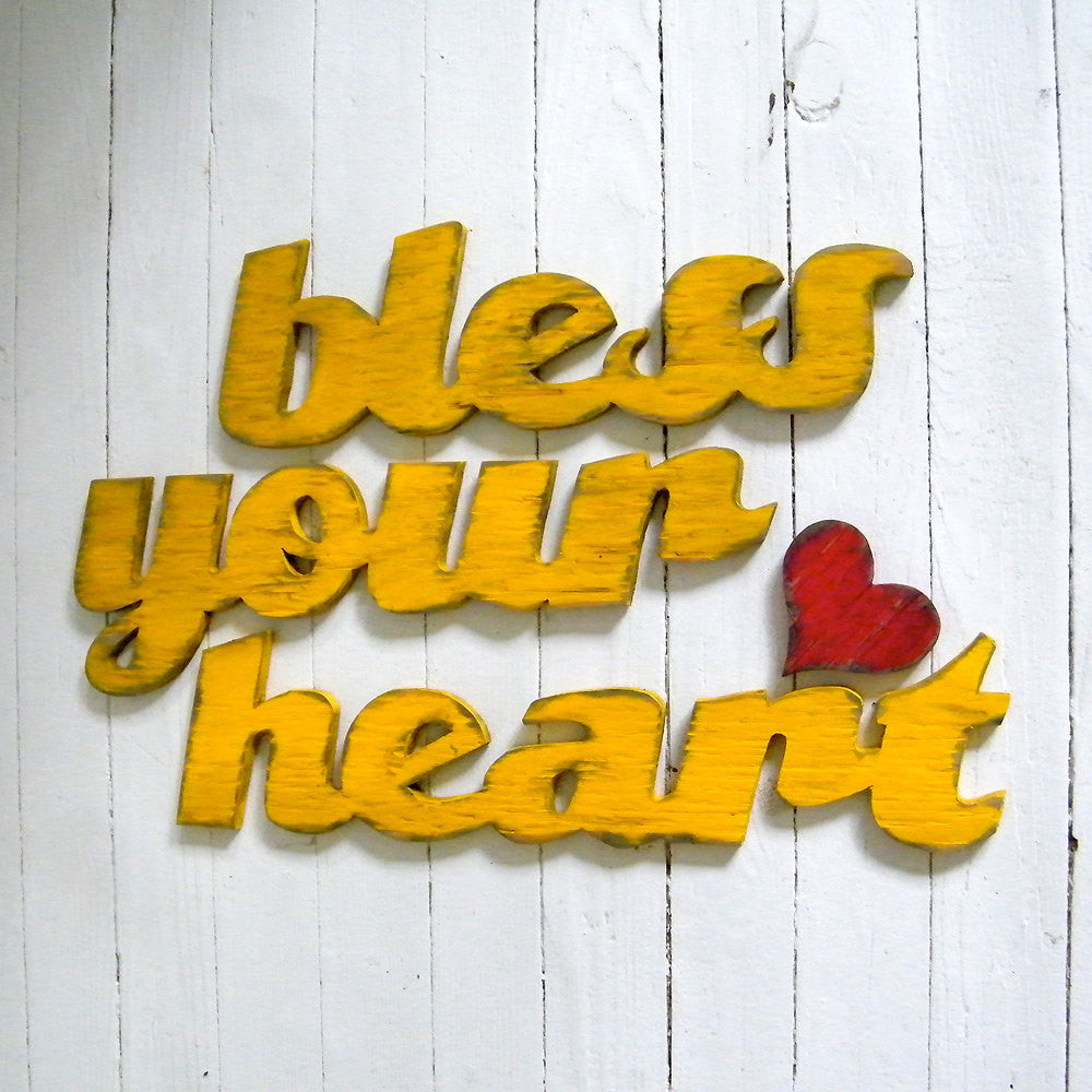 Bless Your Heart Word Sign - Haven America