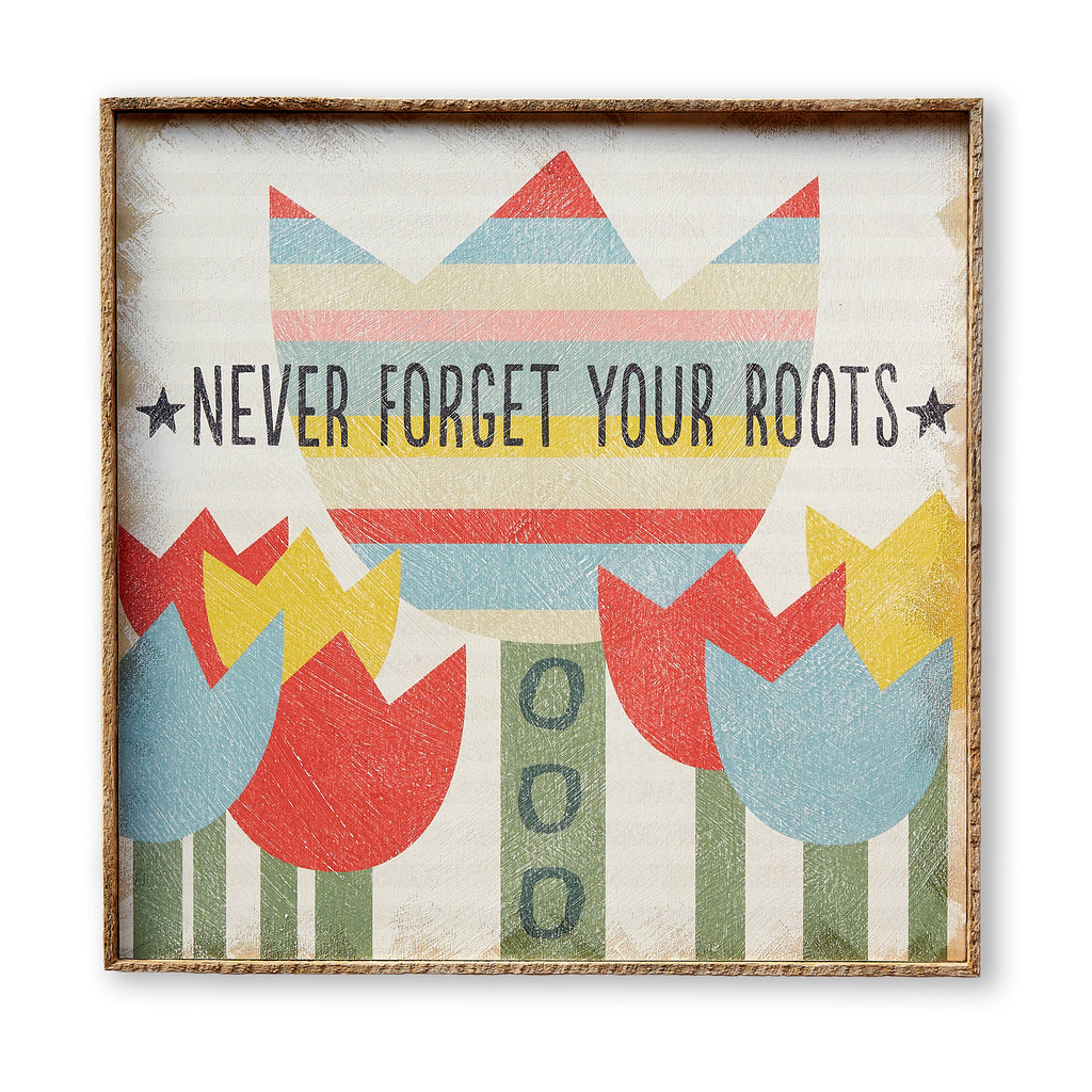 Never Forget Your Roots Flowers Art Print Framed - Haven America