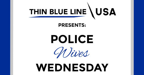 Strength in Loving a Hero | Police Wives Wednesday