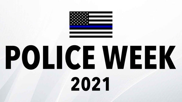 Police Week 2021: Virtual Events & Official Date Remain in May, In-Person Events Postponed