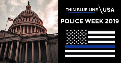 Police Week 2019 - Thin Blue Line USA