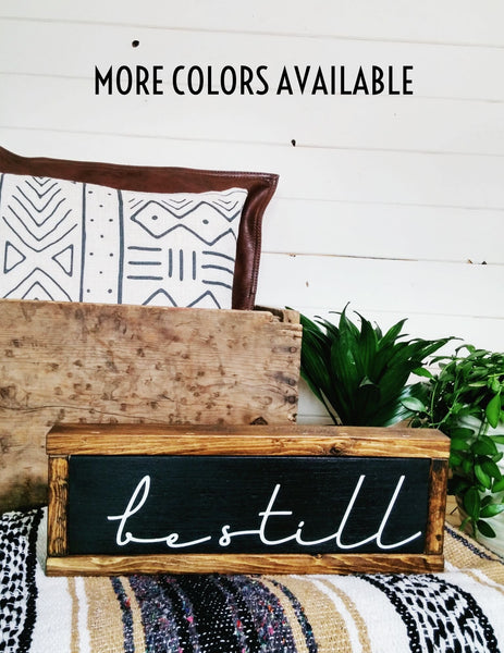 """Be Still"" Modern Boho Wood Sign - Handmade to Order"