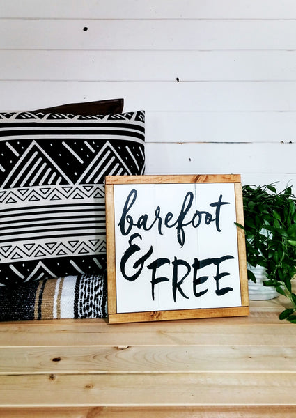 """Barefoot & Free"" Boho Style Wood Sign - White + Pine- Handmade Ready to Ship"