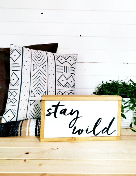 """Stay Wild"" Boho Wood Sign -White + Pine- Handmade to Order"