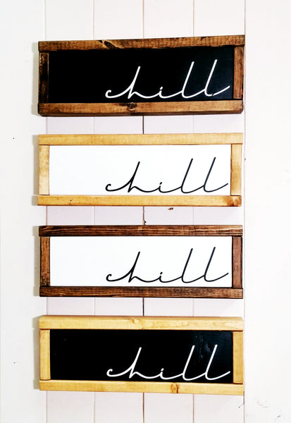 """Chill"" Boho Wood Sign - Black + Dark Walnut - Handmade Ready to Ship"