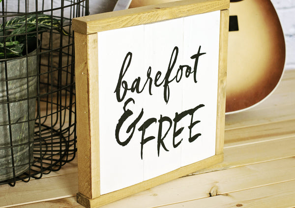 Barefoot & Free wood sign frame