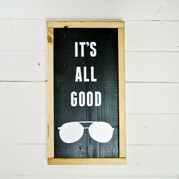 It's All Good Aviator Sunglasses Vintage Inspired Wood Sign