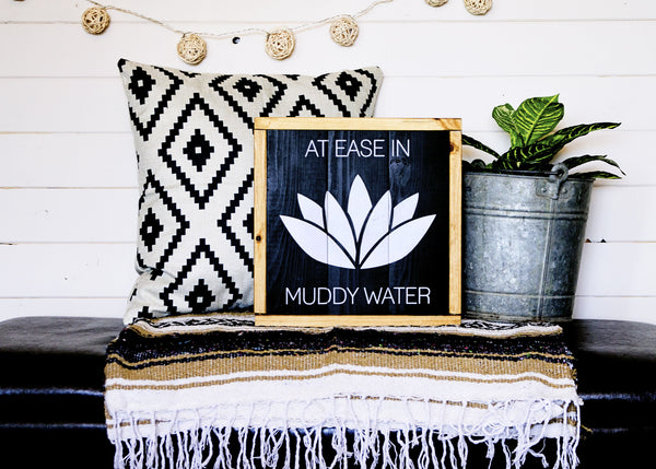 """At Ease In Muddy Water"" Lotus Flower Yoga Quote Boho Wood Sign-Handmade to Order"