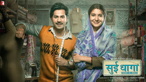 Sui Dhaaga - Bollywood discusses Ethical Fashion