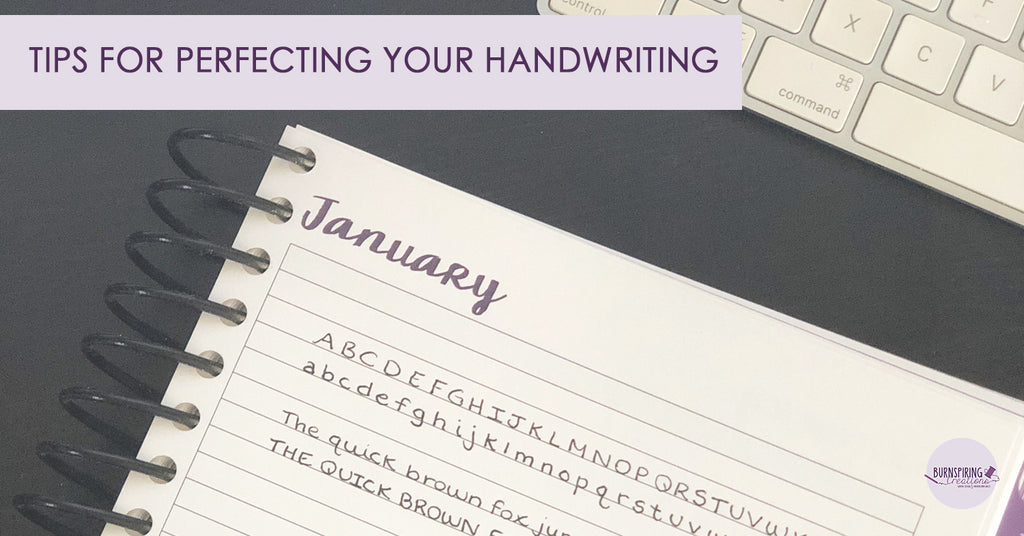 Tips for Perfecting Your Handwriting