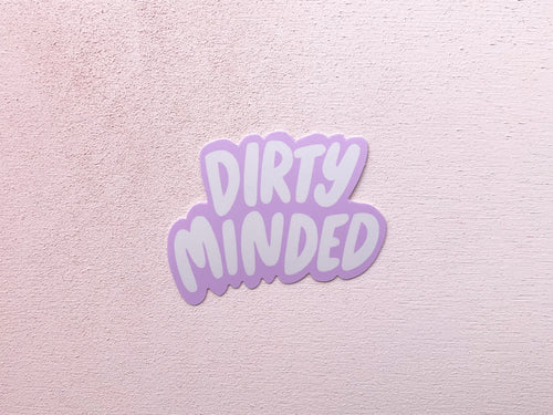 Dirty Minded Sticker