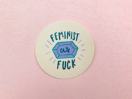 Feminist as fuck sticker - Craft Boner