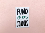 Fund our schools sticker - Craft Boner