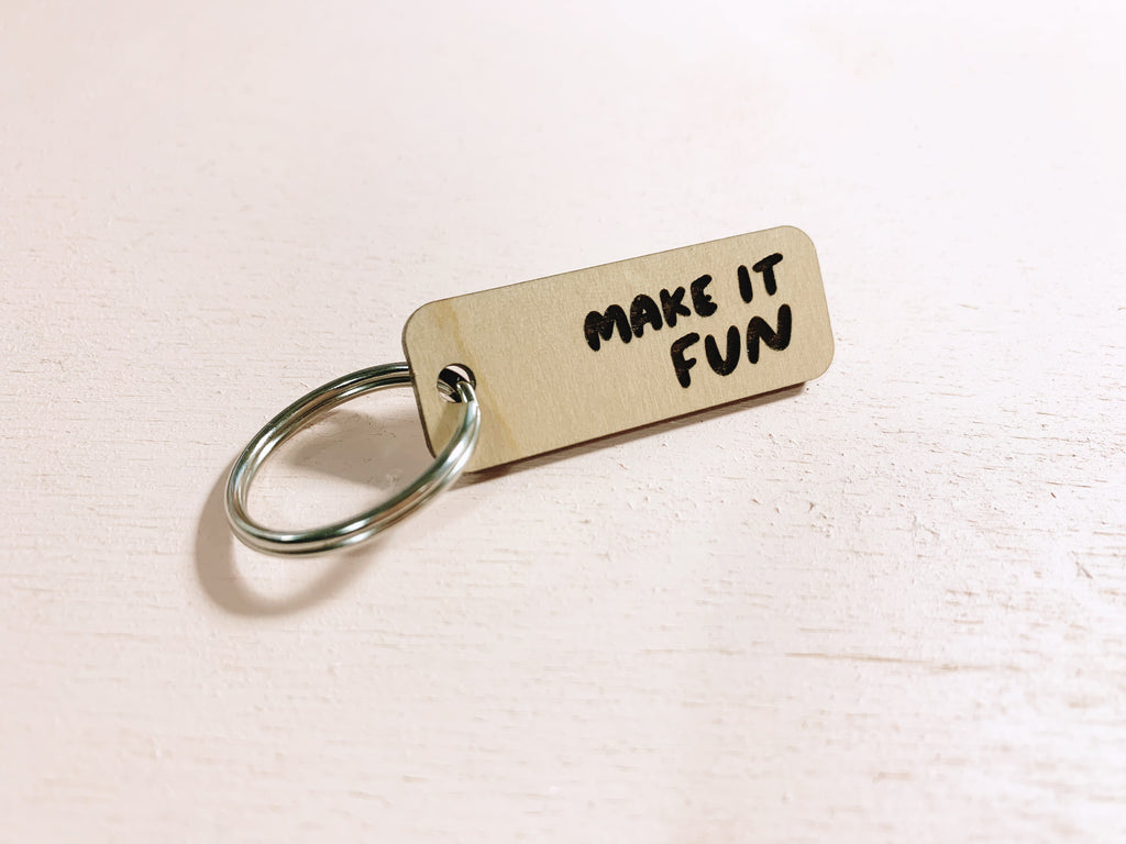 Make it fun laser cut keychain - Craft Boner