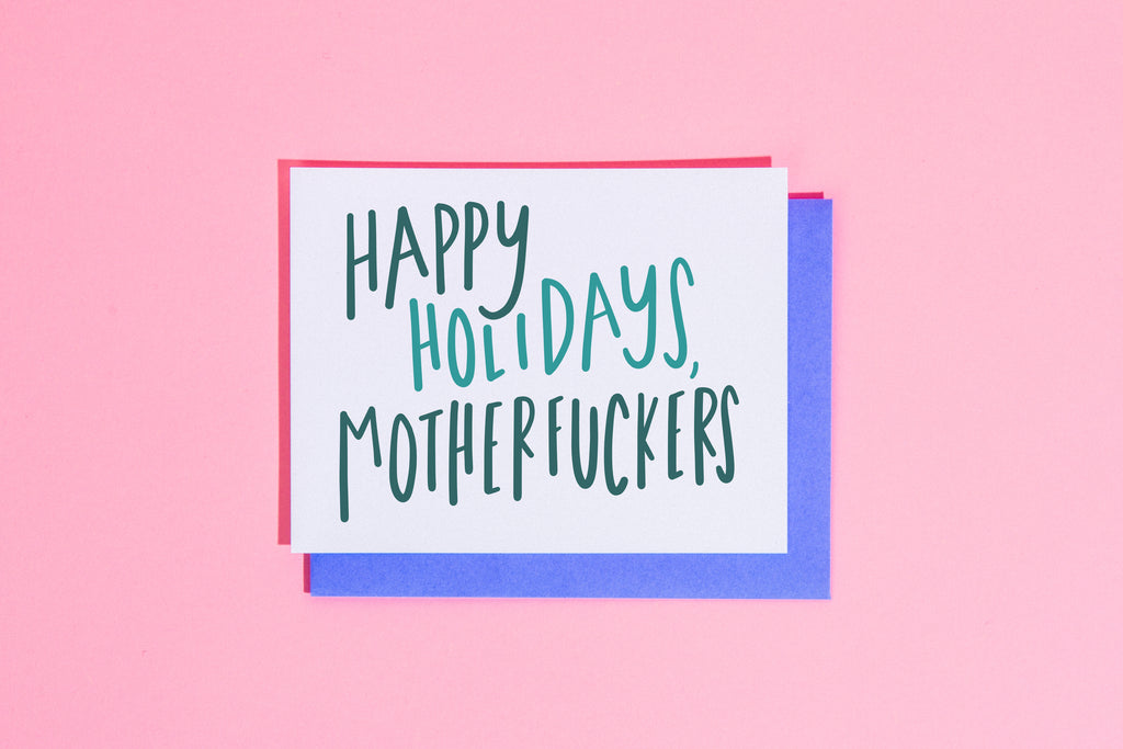 Happy holidays, motherfuckers card - Craft Boner