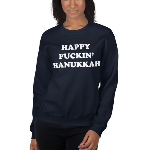 Happy fuckin' Hanukkah sweatshirt - Craft Boner