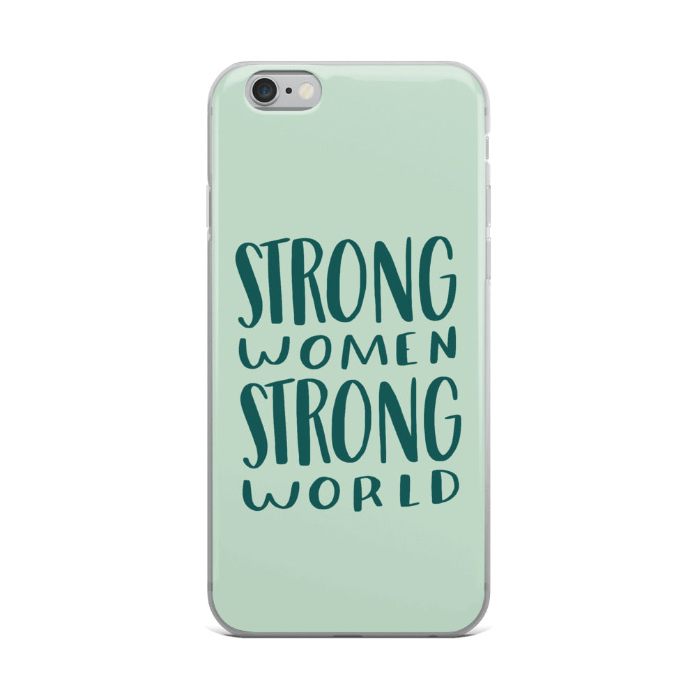 Strong women strong world iPhone case