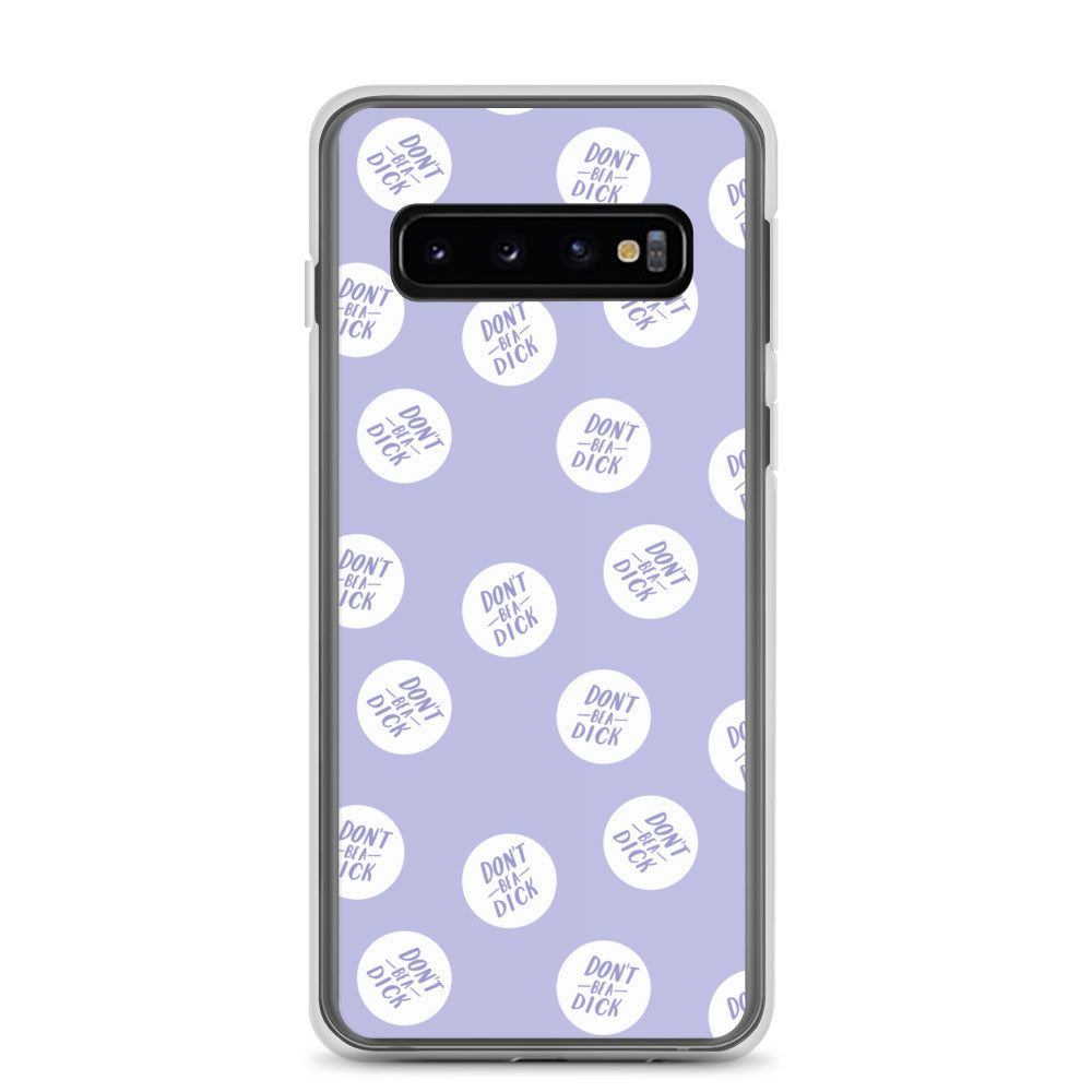 Don't be a dick Samsung case
