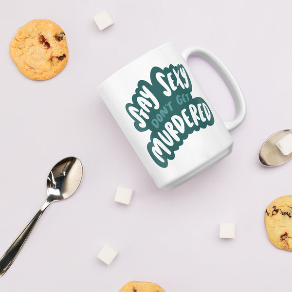 Stay sexy don't get murdered jumbo mug - Craft Boner