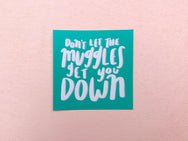 Don't let the muggles get you down sticker - Craft Boner