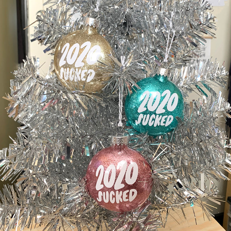 2020 Sucked Ornament
