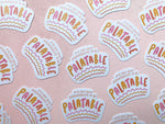 Not Your Responsibility to be Palatable Sticker