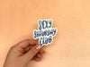 Sexy Saturday Club Vinyl Sticker